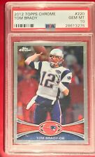 Tom Brady 2012 Topps Chrome PSA 10 #220 Gem Mint Patriots