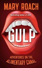 Gulp: Adventures on the Alimentary Canal (Thorndike Press Large Print Popular an