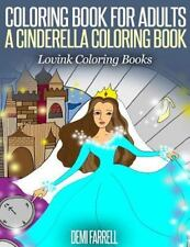 COLORING BOOK for ADULTS a Cinderella Coloring Book : Lovink Coloring Books...