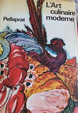 1969 L'Art culinaire moderne Pellaprat du XXème Gastronomie vin recettes