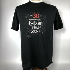 Vtg Hallmark I'm 30 And Entering The Twilight Years Zone Shirt Adult XL T-Shirt