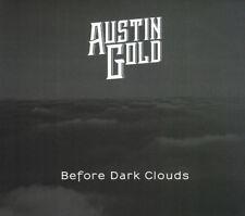 Austin Gold - Before Dark Clouds CD CADIZ Musi NEU