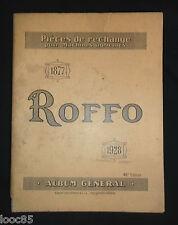 catalogue Roffo 1928 - pièces de rechanges pour machines agricoles - tracteur