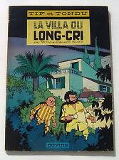 TIF ET TONDU . LA VILLA DU LONG CRI .EO. WILL / ROSY . BD Souple DUPUIS 1966