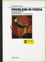 Giuseppe Ruffo - Problemi di Fisica - Vol. 2 - Il Calore e le Onde - Zanichelli