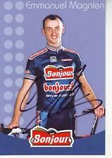 CYCLISME carte cycliste EMMANUEL MAGNIEN équipe BONJOUR.fr 2002 signée