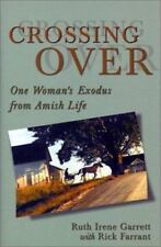 NEW - Crossing Over : One Woman's Exodus from Amish Life