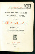 MOLINARI ETTORE TRATTATO DI CHIMICA APPLICATA ALL'INDUSTRIA HOEPLI 4 VOLL. 1924