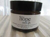 PHILOSOPHY WHEN HOPE IS NOT ENOUGH REPLENISHING EYE CREAM 1OZ SEE DETAILS