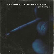 THE PURSUIT OF HAPPINESS Cigarette dangles PROMO RADIO DJ CD Single 1993
