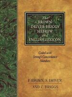 The Brown-Driver-Briggs Hebrew and English Lexicon by Francis Brown (English) Ha