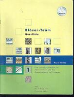 Bläser-Team Querflöte - Instrumentalschule mit CD
