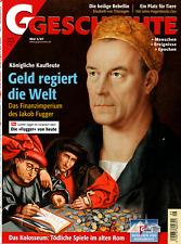 G Geschichte 5/2007  Geld regiert die Welt. Königliche Kaufleute. Das Finanzimpe