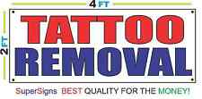 2x4 TATTOO REMOVAL Banner Sign Red White & Blue NEW Discount Size & Price