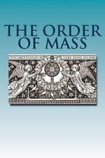 The Order of Mass: Novus Ordo in Latin, Melchizedek SCST, Rev. Michael S., Good