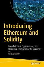 Introducing Ethereum and Solidity by Chris Dannen (2017, PDF and EPUB)