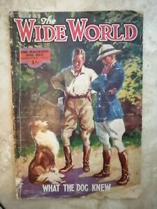 THE WIDE WORLD THE MAGAZINE FOR MEN - NOVEMBER 1 1931 - WHAT THE DOG KNEW  (RN)
