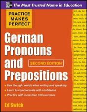 Practice Makes Perfect German Pronouns and Prepositions, Second Edition (Practic