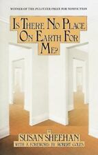 Is There No Place on Earth for Me?, Susan Sheehan, Good Condition, Book