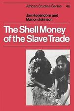 The Shell Money of the Slave Trade (Paperback or Softback)