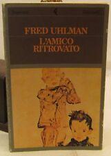 LETTERATURA ROMANZO - Fred Uhlman: L'amico ritrovato - Feltrinelli 1986