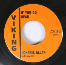Rock 45 Johnnie Allan - If You Do Dear / South To Louisiana On Viking