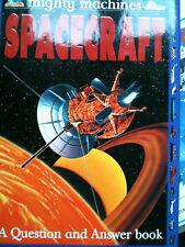 Mighty Machines Spacecraft Question and Answer Book by Adam Hibbert KS1 KS2  4+