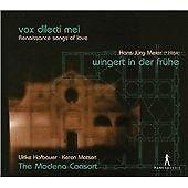 Vox Dilecti Mei - Renaissance Songs of Love, Ulrike Hofbauer, Keren Motseri,  CD