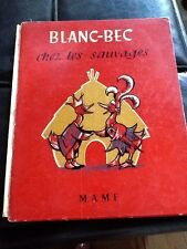 Vintage 1950 French Children's Book Blanc-Bec chez les sauvages MAME France