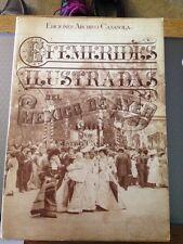 Efemerides Ilustradas Del Mexico De Ayer 1900 Pot Gustavo Casasola