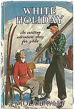 WHITE HOLIDAY by Viola Bayley - Hardcover with dust jacket