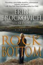 ROCK BOTTOM Erin Brockovich 1st Edition 2011 Mystery Hardcover & Dust Jacket