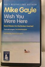Wish You Were Here by Mike Gayle: Unabridged Cassette Audiobook (B1)