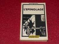 [BIBLIOTHEQUE H.& P-J.OSWALD] PIERRE SINIAC / L'EPINGLAGE EO 1980