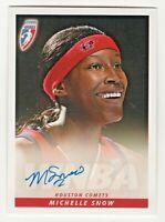2006 WNBA Authentic Original Autograph Michelle Snow Houston Comets