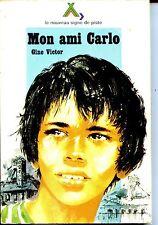 NOUVEAU SIGNE DE PISTE N°29 MON AMI CARLO - G. Victor 1976 - Ill M. Gourlier