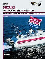 Suzuki Marine 75-225hp 1992-1999 Outboard Motor Boat Shop Service Repair Manual