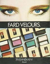 Publicité Advertising 1982  FARD VELOURS de YVES SAINT LAURENT
