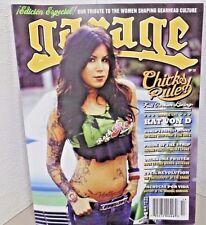 GARAGE MAGAZINE #13 WOMEN SHAPING GEARHEAD CULTURE TRIBUTE  KAT VON D COVER