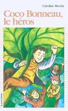 Coco Bonneau, Le Heros (Premier Roman, 107) (French Edition)-ExLibrary