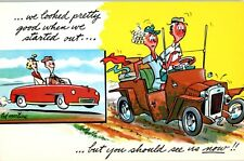 But You Should See Us Now Comic Vintage Postcard Convertible jalopy car Started