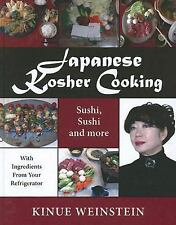 Japanese Kosher Cooking: Sushi Sushi and More
