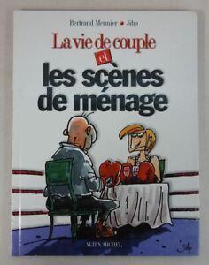 Bernard Meunier - JIHO - La Vie de couple et les scènes de ménage - 2002