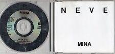 MINA  raro CD SINGLE PROMO 1 traccia MADE in ITALY Neve 1992