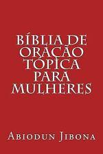 Bíblia de Oração Tópica para Mulheres by Abiodun Jibona (2015, Paperback)