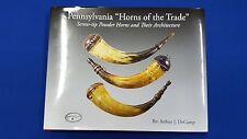 "PENNSYLVANIA ""HORNS OF THE TRADE"" ART DeCAMP Kentucky Rifle Foundation -NEW"