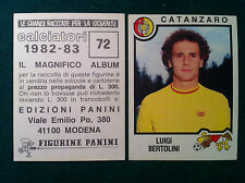 CALCIATORI 1982-83 82-1983 n 72 CATANZARO BERTOLINI - Figurina Panini con velina
