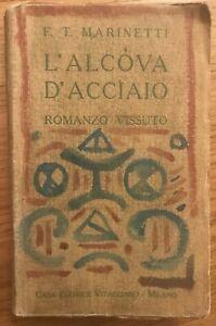 MARINETTI L'ALCOVA D'ACCIAIO FUTURISMO VITAGLIANO 1921 FUTURISTI PRIMA EDIZIONE