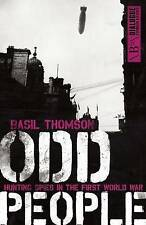 Odd People: Hunting Spies in the First World War by Basil Thomson - New Book