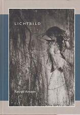 Reiner Amann: Lichtbild (Fotografien 1955-2006)     signiert